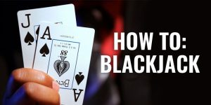your ultimate guide to blackjack