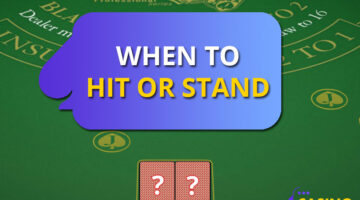 When to Hit or Stand in Blackjack
