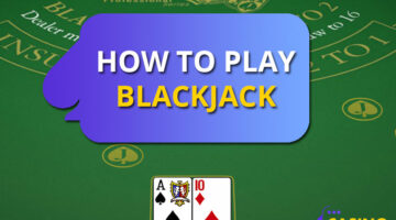 How to Play Blackjack – Basics and Pro Tips for Beginners to Master the Game