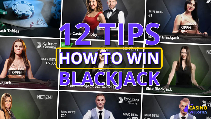 How to win in blackjack 12 great tips
