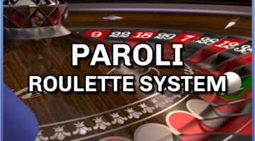 Paroli Roulette System – The complete guide